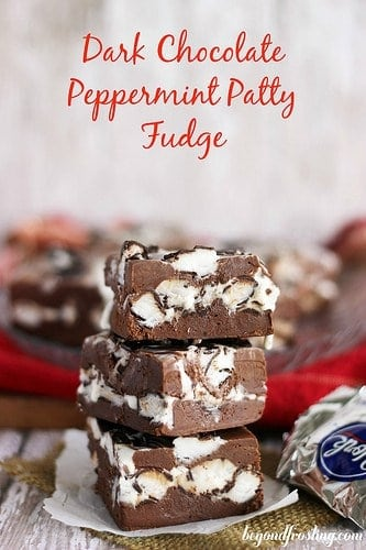 Dark Chocolate Peppermint Patty Fudge | beyondfrosting.com | #peppermint #fudge