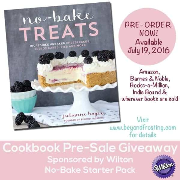Order the newest cookbook from Julianne at Beyond Frosting. 80 No-Bake Treats. Incredible Unbaked Cheesecakes, Icebox Cakes, Pies and More!