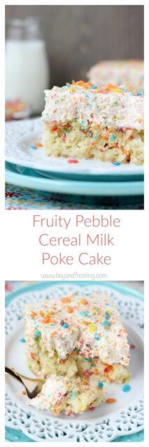 Fruity Pebble Cereal Milk Poke Cake Photo Collage
