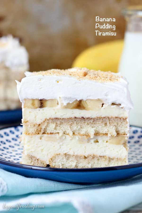 If you love banana pudding you have to try this Banana Pudding Tiramisu. The ladyfingers are soaked in a touch of whiskey and cinnamon. They are topped with a thick layer of mousse and fresh sliced banana. It's finished with a layer of whipped cream and sprinkled with some Nilla wafer.