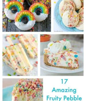 17 Must Have Fruity Pebble Desserts