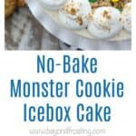 Monster Cookie Icebox Cake