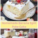 Homemade Banana Split Poke Cake Recipe