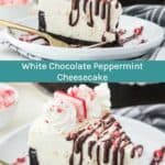 White Chocolate Peppermint Cheesecake