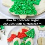 Tips for how to decorate sugar cookies With Buttercream Frosting.