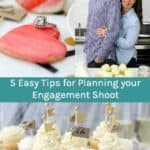 5 Easy Tips for Planning your engagement shoot