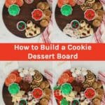 How to Build a Cookie Dessert Board