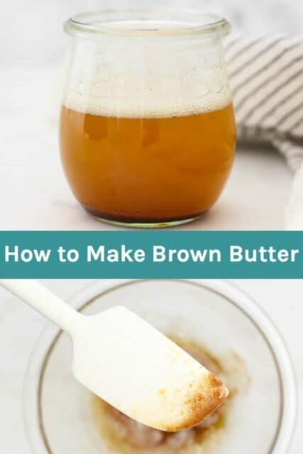 A collage of two images of brown butter with text overlay