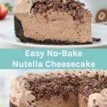 Two collage images of Nutella cheesecake with a text overlay