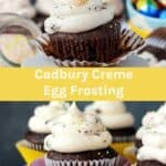 Two photos of frosted cupcakes with a Cadbury egg on top and a text overly