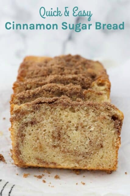 images of sliced cinnamon sugar quick bread with text overlay