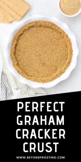 overhead shot of a graham cracker crust with a text overlay