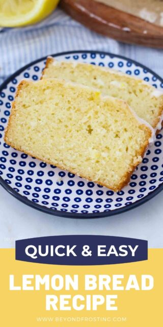 a picture of lemon bread with text overlay