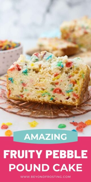 two slices of Fruity Pebble pound cake on a pink glass plate with a text overlay