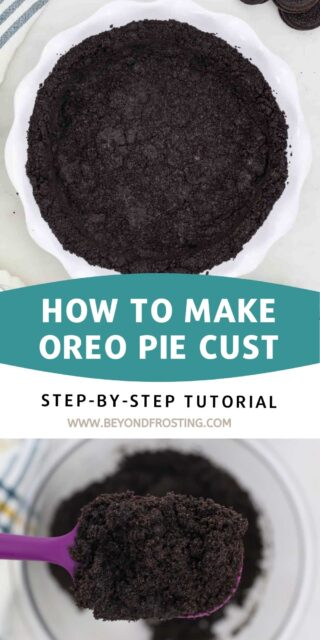 Two photos of an Oreo pie crust, one process and one finished crust with text overlay