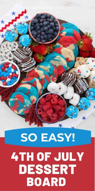 An image of a patriotic themed dessert board with text overlay on top