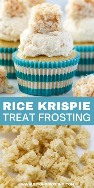 An image of a frosted cupcake with a Rice Krispie Treat on top, and a picture of chopped rice krispie treats below, and a text overlay with a blue box