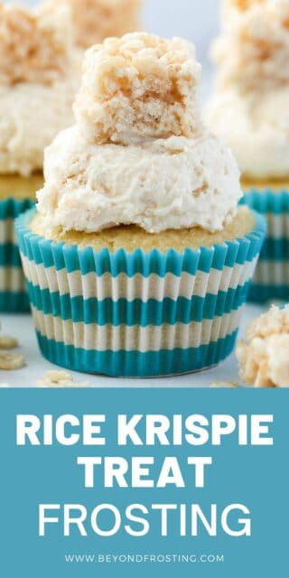 An image of a frosted cupcake with a Rice Krispie Treat on top and a text overlay with a blue box