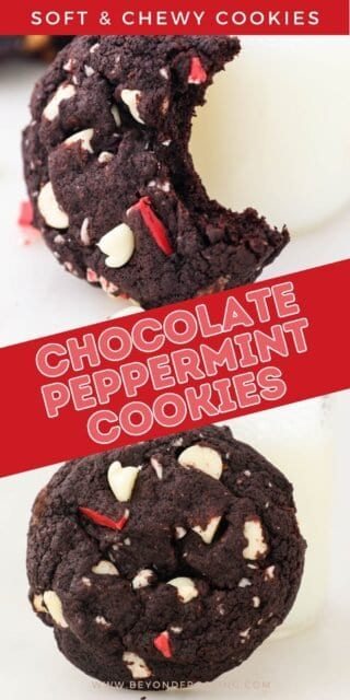 """two pictures of cookies titled """"Soft and Chewy Chocolate Peppermint Cookies"""""""