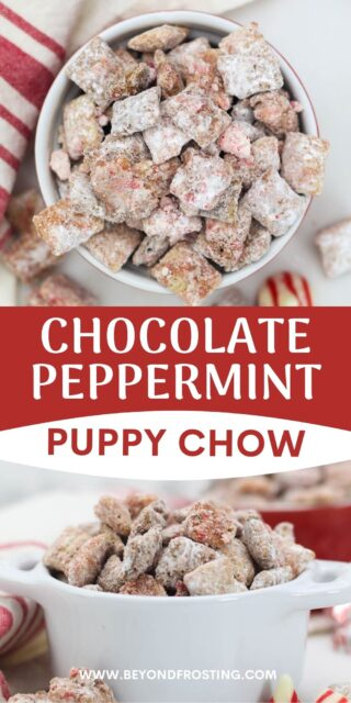 """two pictures of puppy chow titled """"Chocolate Peppermint Puppy Chow"""""""